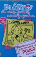 Diario de uma garota nada popular by MaluzinhaMaria