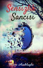 Sensizlik Sancısı by MusaAzaklioglu