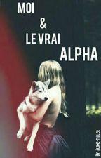 Moi & Le vrai alpha [Correction] by Alone-tiller