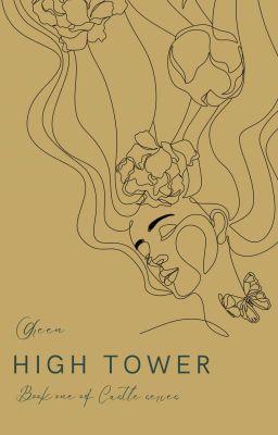 Đọc truyện [The Castle Series] Cổ thành (tập 1): Ngọn tháp cao