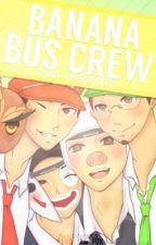 Smut Oneshots || Banana Bus Crew by _Pyro_Jam_Fox