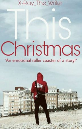 This Christmas | #Wattys2017 by Scartlettxjester
