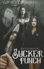 Sucker Punch  by SnitchyBitches