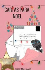 Cartas Para Noel by _LittleMermaid
