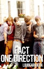 Fact One Direction  by LOUBEARQUEEN