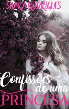 Confissões de Uma Princesa - Parado Temporariamente by PrincesadeTres