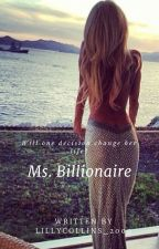 Ms. Billionaire  by lillycollins2000