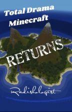Total Drama Minecraft Returns by Radishologist