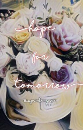 Hope for Tomorrow by cupcakepaynee