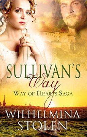 Sullivan's Way- book one in the Way of Hearts Saga by WilhelminaStolen