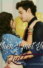 When I met You!❤ by CuteSisiCupcake
