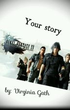 Final Fantasy XV - Your story by VirginiaGath
