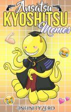 Ansatsu Kyoshitsu ; Memes [01] by -InfinityZero