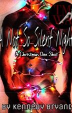 A Not So Silent Night- TMWA One Shot by kendeldon