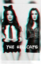 The Hell cats / Camren  by TamaraLetiicia
