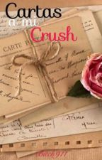 Cartas a mi crush. by bitch911
