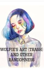 My Art (Trash) Book and Other Randomness by Wolfie_Draws_Badly