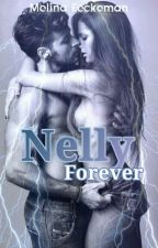Nelly Forever [ En Pause Et Correction ] by MelinaForever7