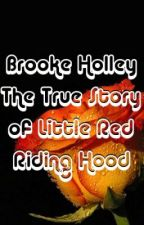 The True Story of Little Red Riding Hood by Boklenhle