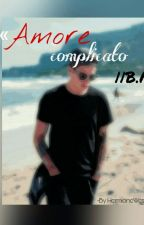 Amore Complicato  ||B.M  by hermioneweslay