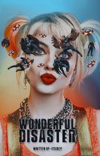 Wonderful Disaster » Starley [PRÓXIMAMENTE] by -itspidey