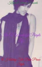 It's A Wonderful Purple Life by KaleahColeman
