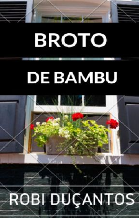 BROTO DE BAMBU by RobiDusantos