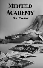 Midfield Academy: Book 3 by varzanic