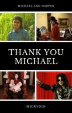 Thank You Michael by MickyDid