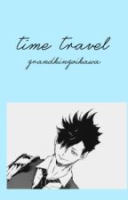 time travel by GrandKingOikawa