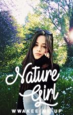 Nature girl ➳ Camila/you by wwakee-me-up