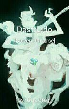 Destruido [Steven Universe]  by -To0Oopaz-