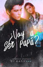 ¿Voy A Ser Papá? by Gatita44