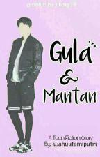 Gula dan Mantan by wahyutamiputri