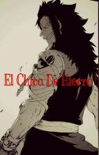 Fairy Tail-El Chico De Hierro. by SaaraGonzalez