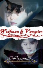 Wolfman and Vampire |Yoonmin| by Sugar_Sempai
