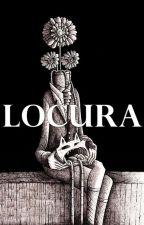 Locura (ArgChi) by ZomBelGress