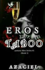 SMS 1: Eros in Taboo [COMPLETED] by Azaciel