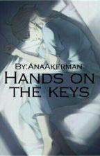 Руками по клавишам by AnaAkerman