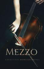 Mezzo  *BM* Book # 3 by Lana_sky