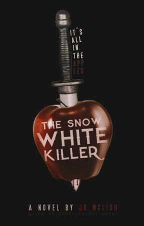 The Snow White Killer by SilentNiaAngel