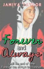 Forever and Always (A Roc Royal Story) by SincerelyBreezy