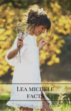 Facts about Lea Michele by lifeofpi12