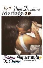 «Mon deuxième mariage» -Fatima tome 2 by QUENNYFA