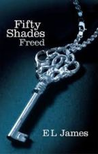FIFTY SHADES FREED by Julesharley