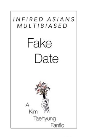 Fake Date;Kim Taehyung ff by multibiased