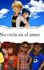 no creía en el amor (cancelada) :-)  by Alanis2605