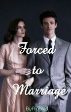 Forced to Marriage by ffabs21