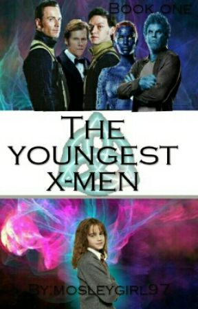 The youngest X-Men (Book One) by mosleygirl97