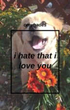 i hate that i love you // tjeffs + aham by omyhades